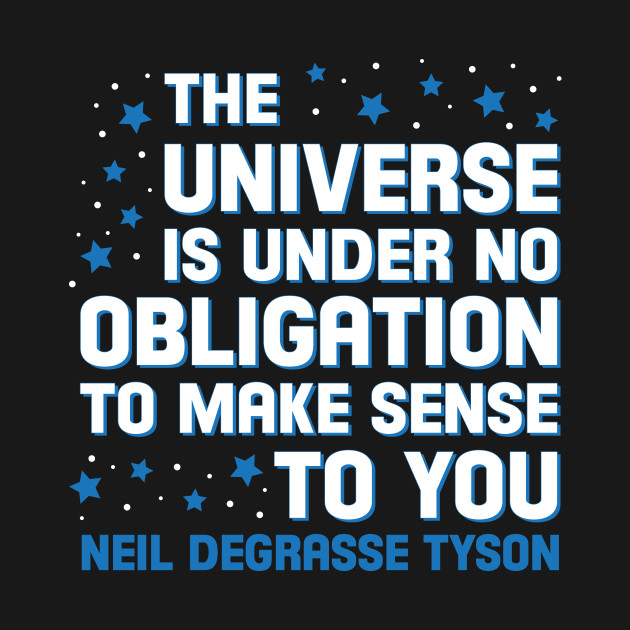 The Universe According To NDT