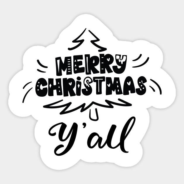 Merry Christmas Yall.Merry Christmas Yall