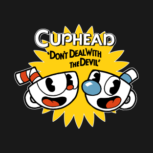 Cuphead - Don't Deal With The Devil t-shirts