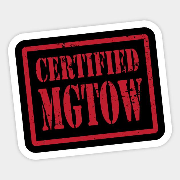 Certified MGTOW Men's Movement Anti Feminist SJW Red Pill