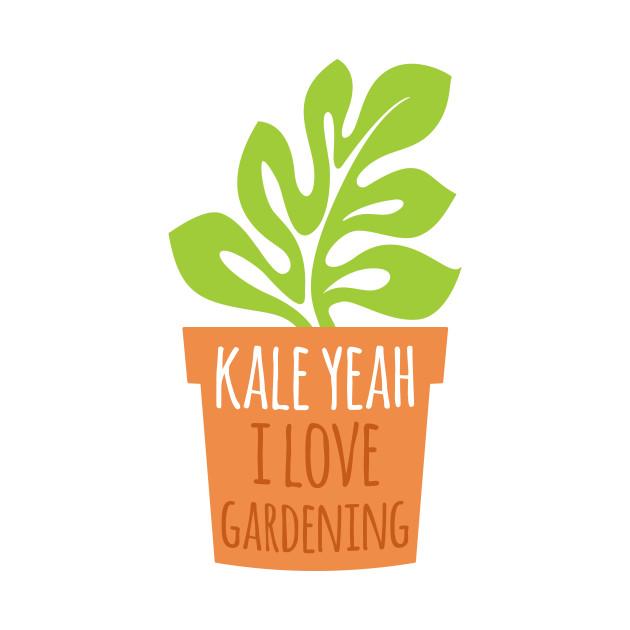 Kale Yeah I Love Gardening