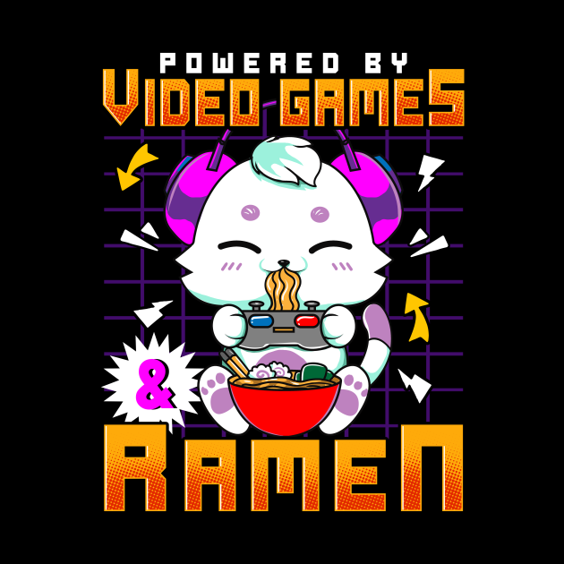 Powered By Video Games & Ramen Anime Cat Gamer
