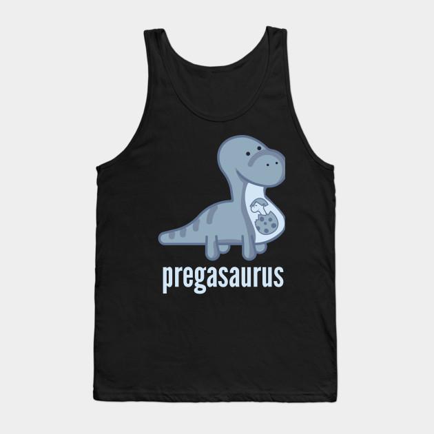 54153f13b Pregasaurus Shirt - Funny Pregnancy Announcement T-Shirt Tank Top