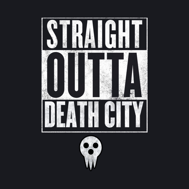 Soul Eater Straight Outta Death City