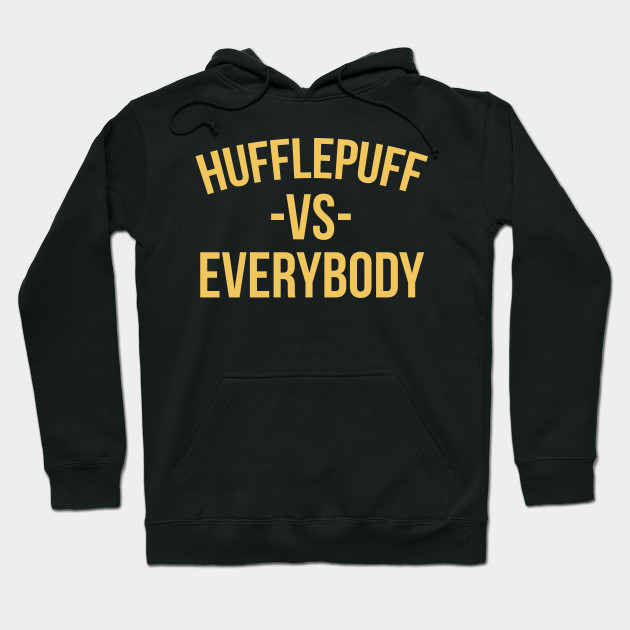 Hufflepuff -vs- Everybody