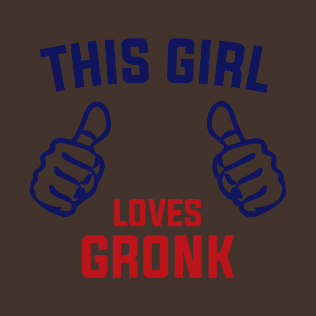 2ad1d2b5 This Girl Loves Gronk