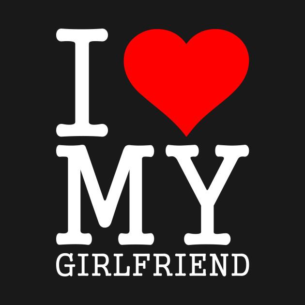 I love my girlfriend photos