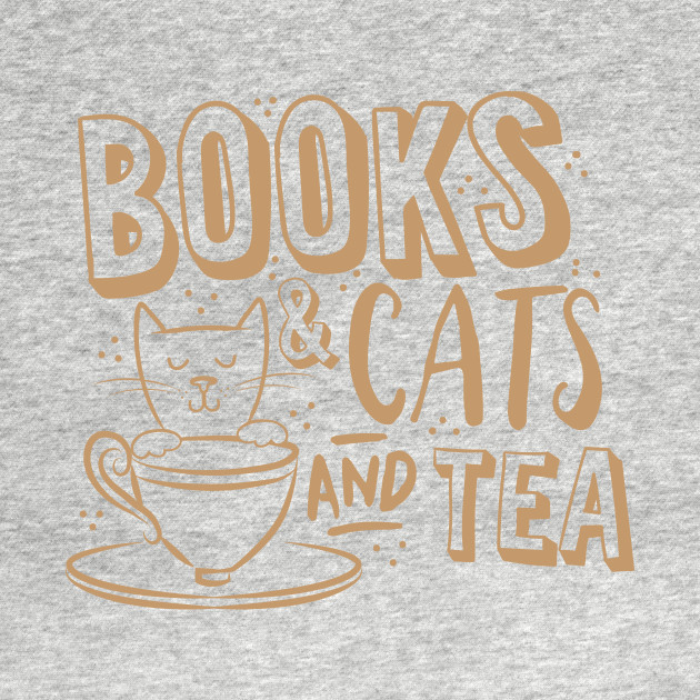Books and cats and tea