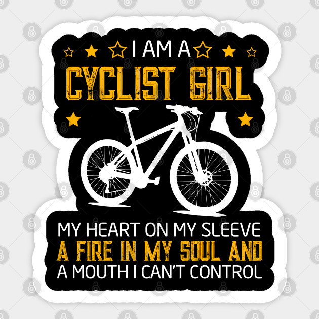 I am a CYCLIST GIRL bicycle gift