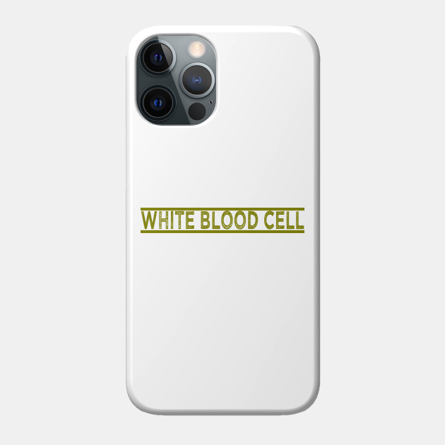 Cells At Work - White Blood Cell