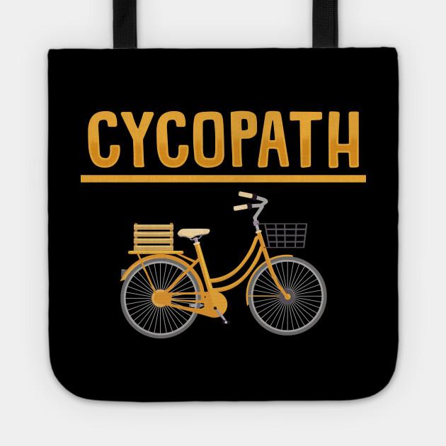 Cyclist Pun Cycopath Gift for Biking