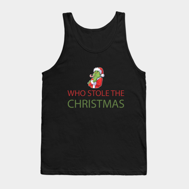 Grinch christmas t shirt popular grinch stole christmas Tank Top