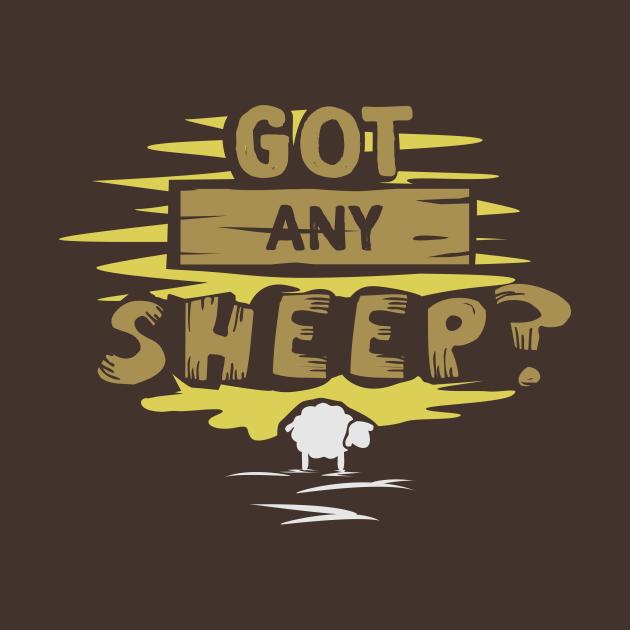 Got any sheep?