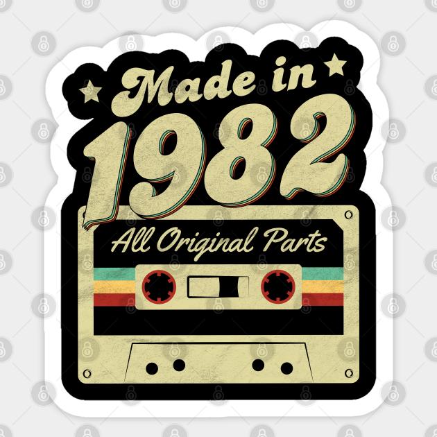 Made in 1982 - 1982 - Sticker | TeePublic