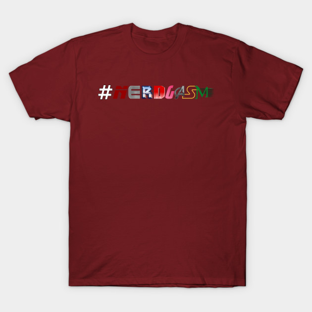 #NERDGASM movie logos T-Shirt-TOZ
