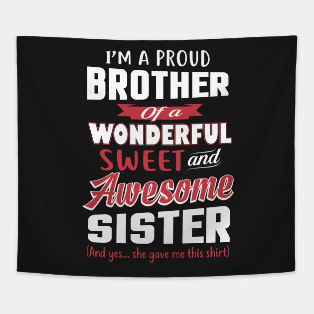 Funny Gift For Brother From Awesome Sister Birthday Tapestry