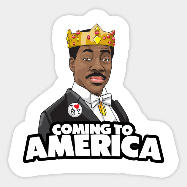 Coming To America America Sticker Teepublic