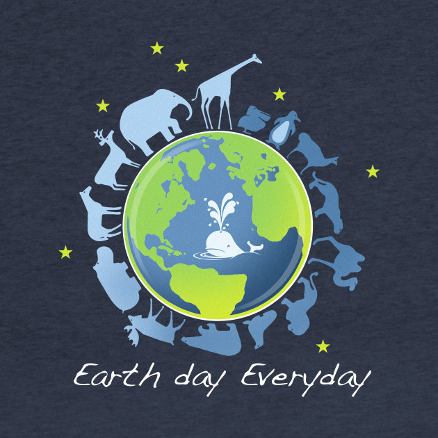 Earth day Everyday