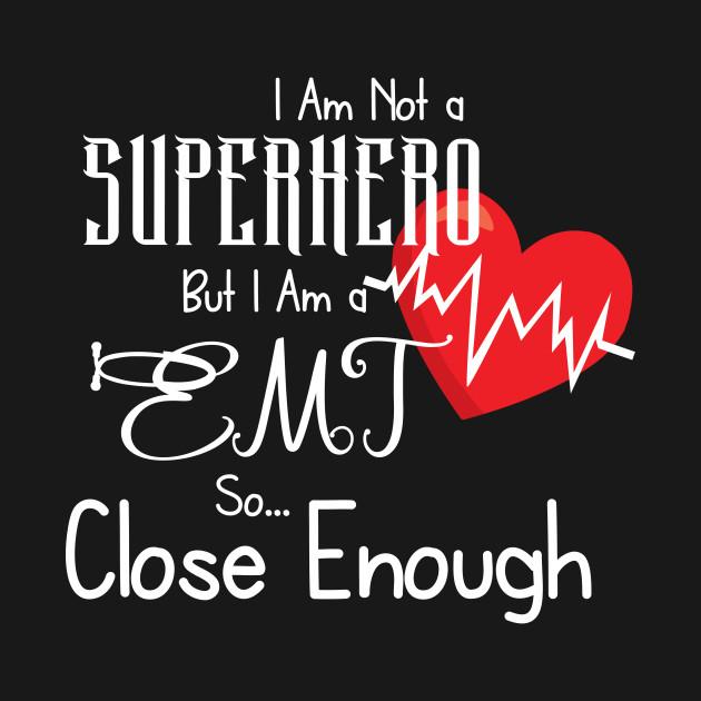 Superhero EMT