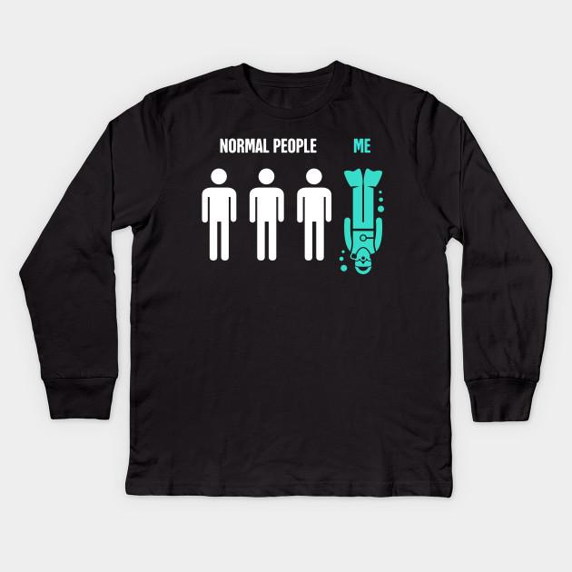 fd3e7e53 Normal People, Me | Funny Scuba Diving Design Kids Long Sleeve T-Shirt