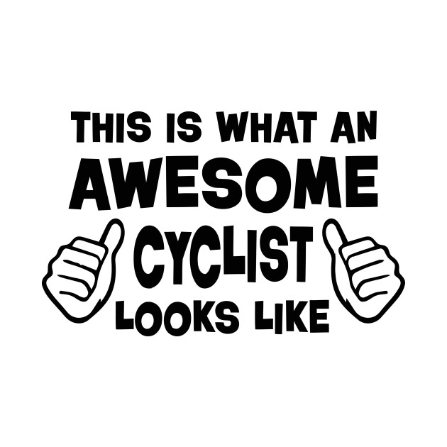Awesome cyclist
