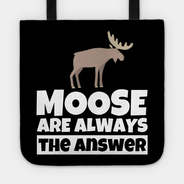 Moose Lover Gifts Funny Moose Gifts