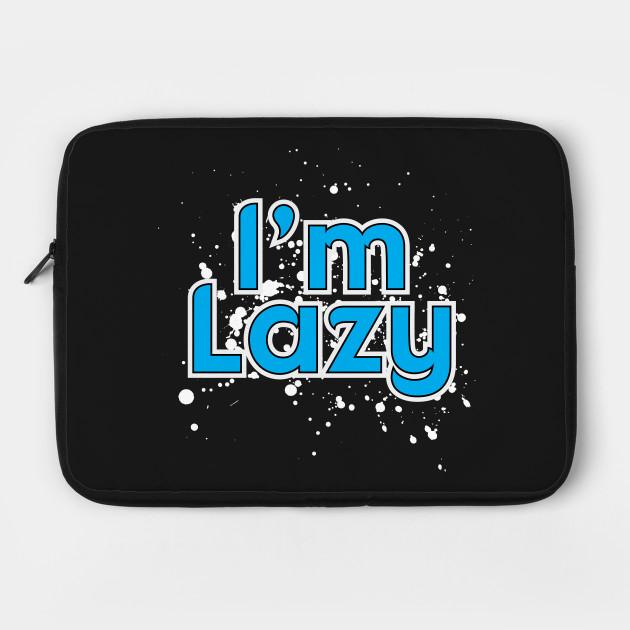 I'm Lazy - Light Version