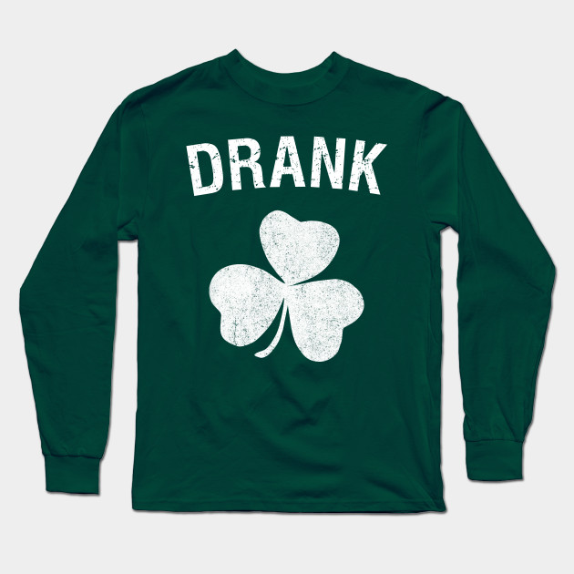 Drank St. Patrick's Day Group Long Sleeve T-Shirt