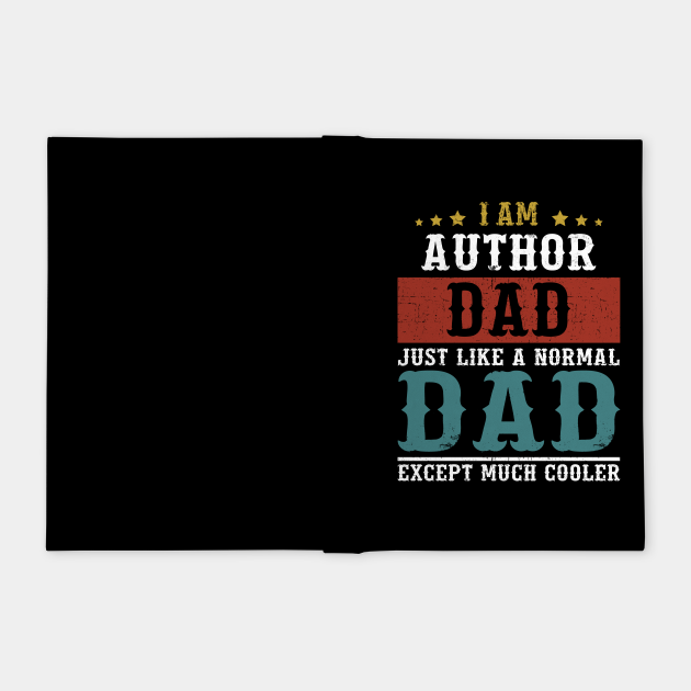 Author Dad Fathers Day Funny Daddy Gift