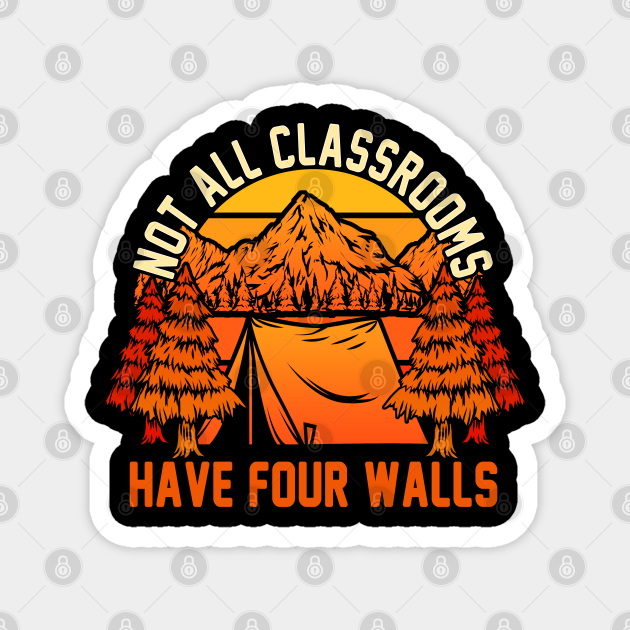 Not All Classrooms Have Four Walls Retro Home school Teacher
