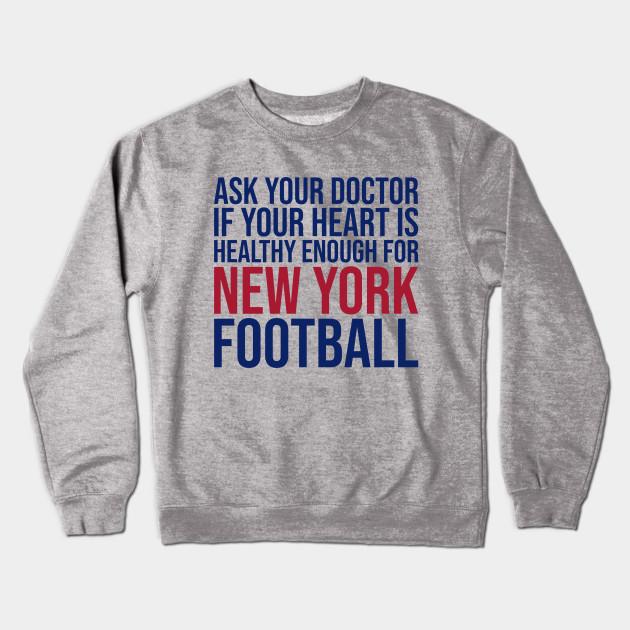 2919ae852e1 Ask Your Doctor...New York Football - New York Giants - Crewneck ...