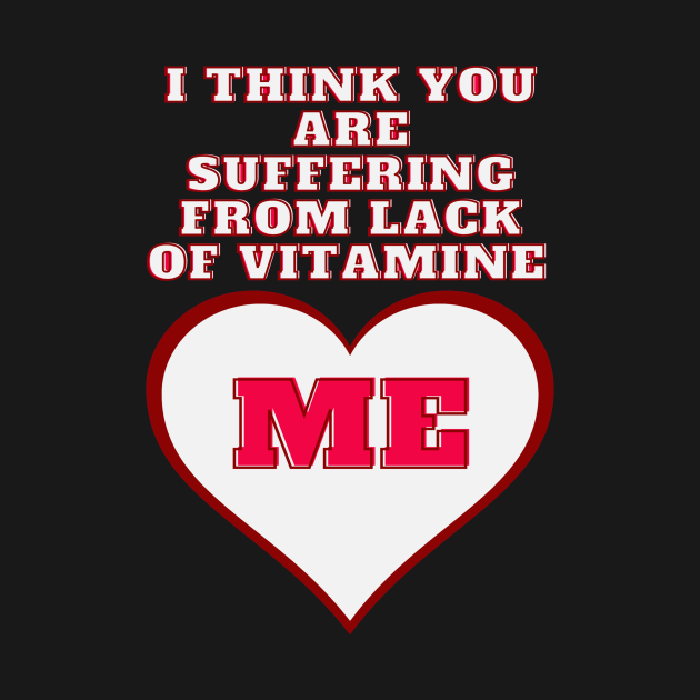 Suffering from lack of vitamin Me