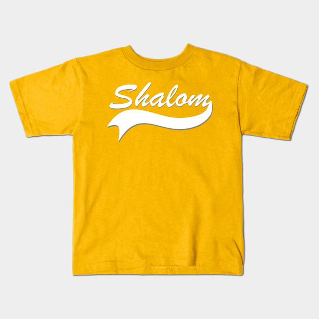 Shalom jewish greeting shirt jew kids t shirt teepublic 890808 1 m4hsunfo