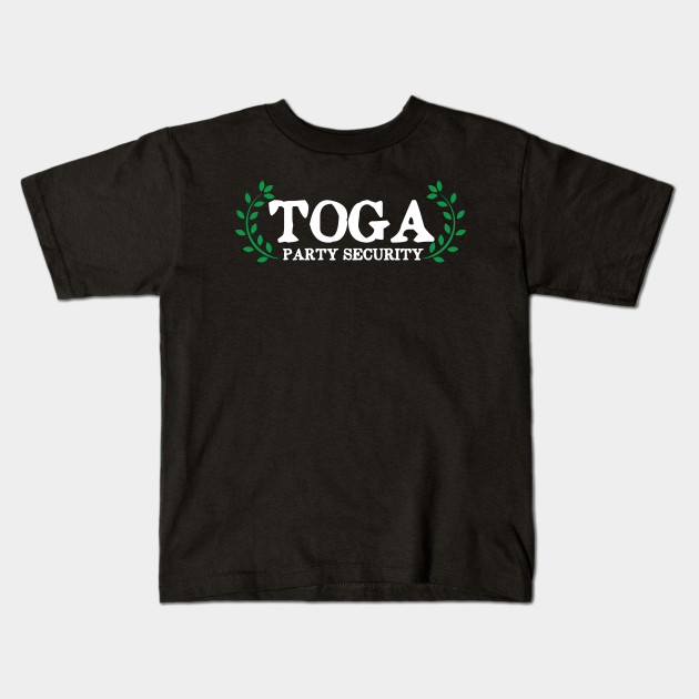 8973cc0d Toga Party Security Guard Funny - Toga Party Security - Kids T-Shirt ...