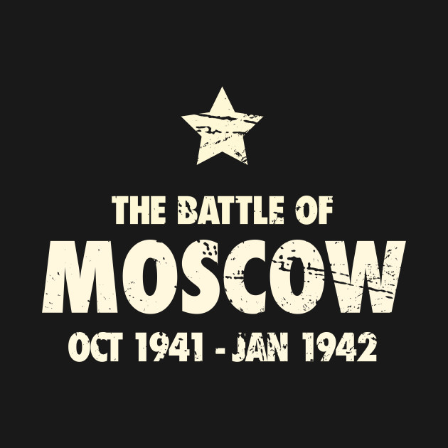 Battle Of Moscow - World War 2 / WWII
