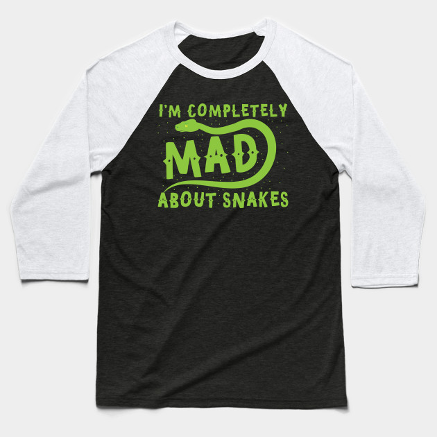 I'm completely mad about snakes