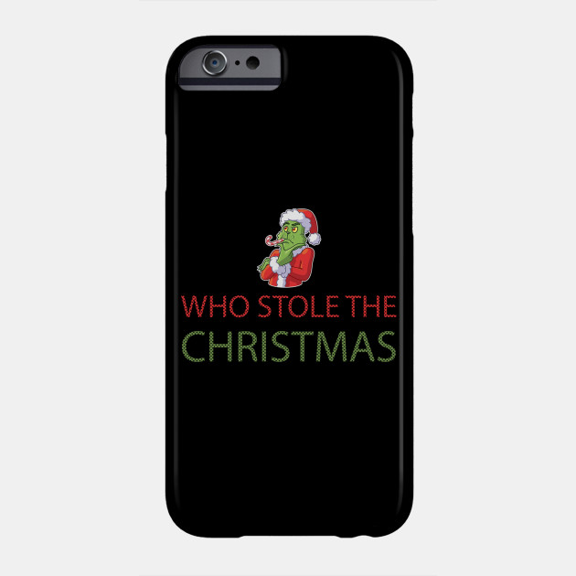 Grinch christmas t shirt popular grinch stole christmas Phone Case
