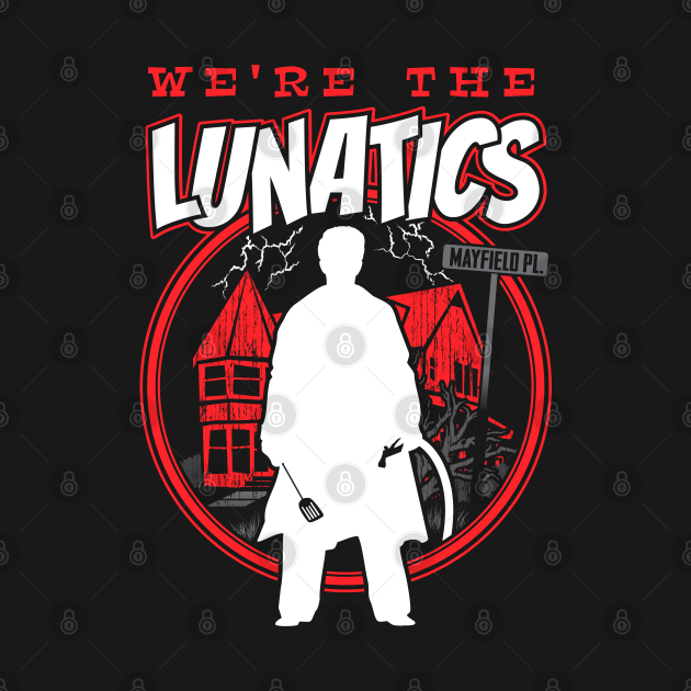 We're The Lunatics