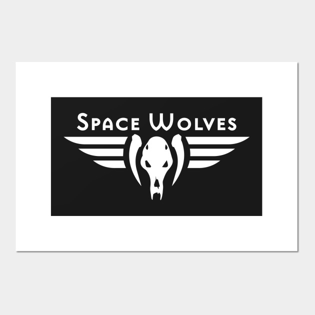 Space Wolves Warhammer 40k Inspired Warhammer Posters And Art