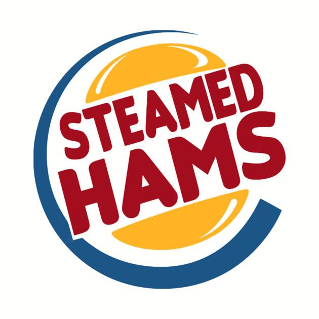 Steamed Hams 1