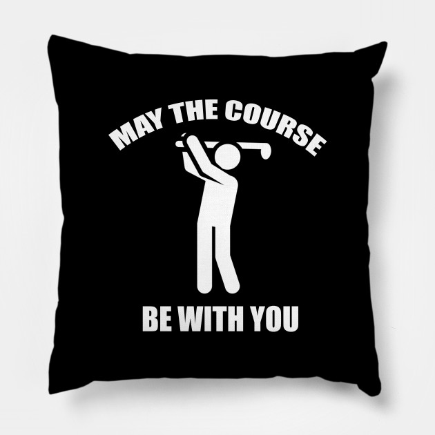 May The Course Be With You Golf Design