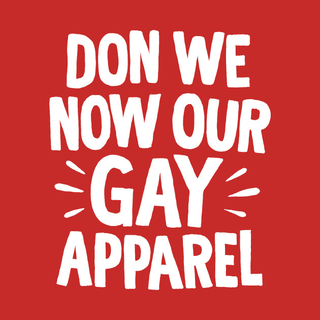 Don We Now Our Gay Apparel