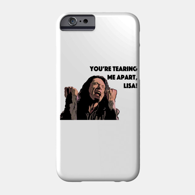 You're Tearing Me Apart Lisa! iphone 11 case