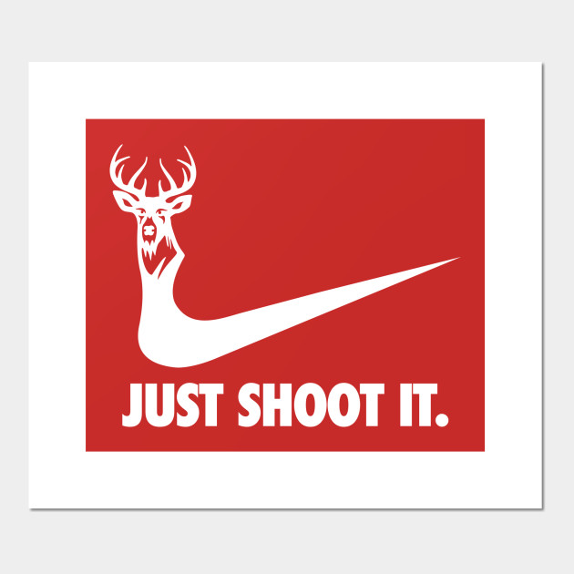 Just Shoot It