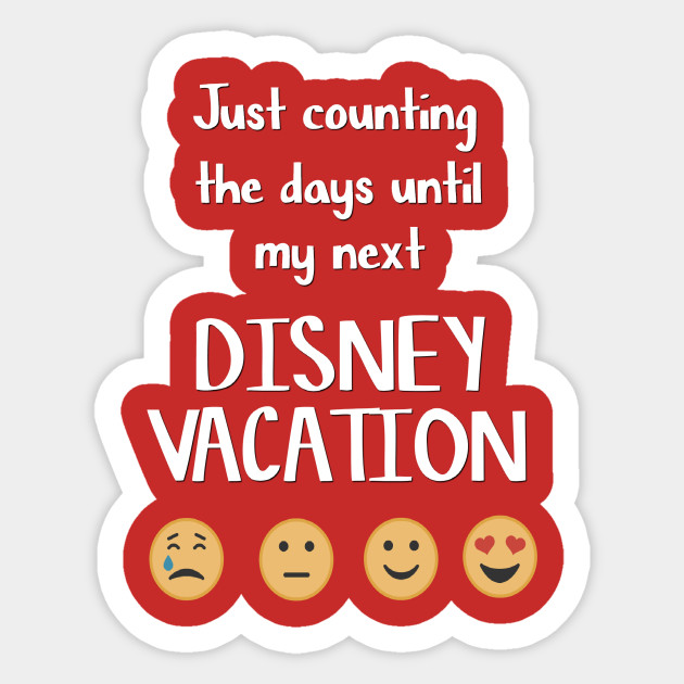 Counting The Days Until Disney Sticker