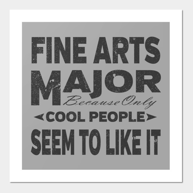 fine arts college majors fine arts posters and art prints