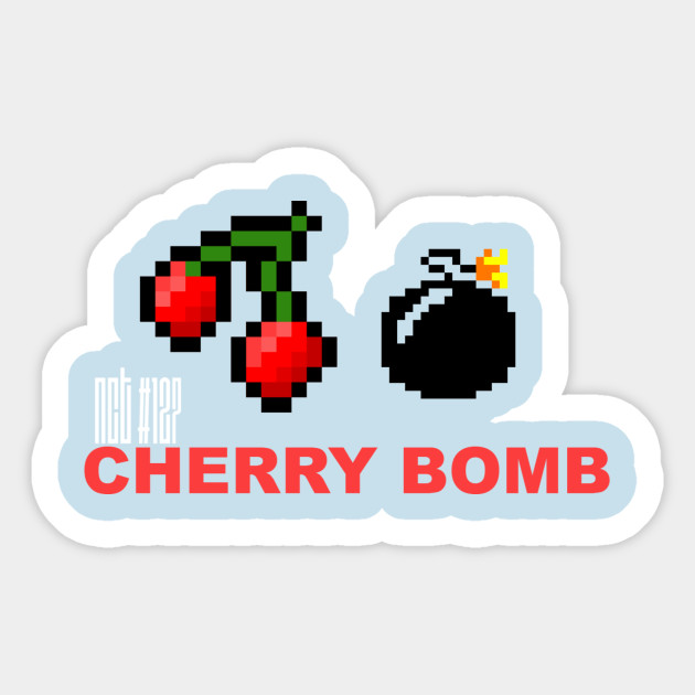 Cherry Bomb Nct Sticker Teepublic