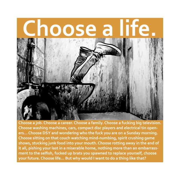 Trainspotting choose a life