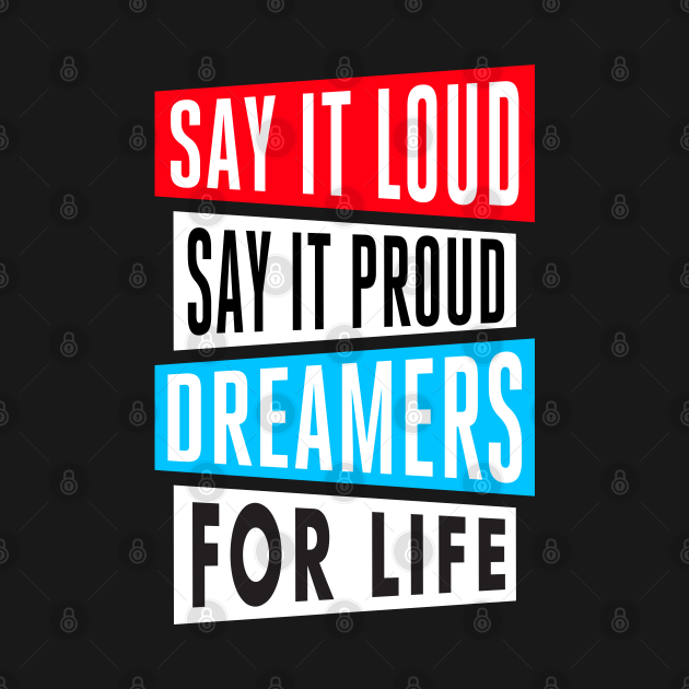 Dreamers For Life!