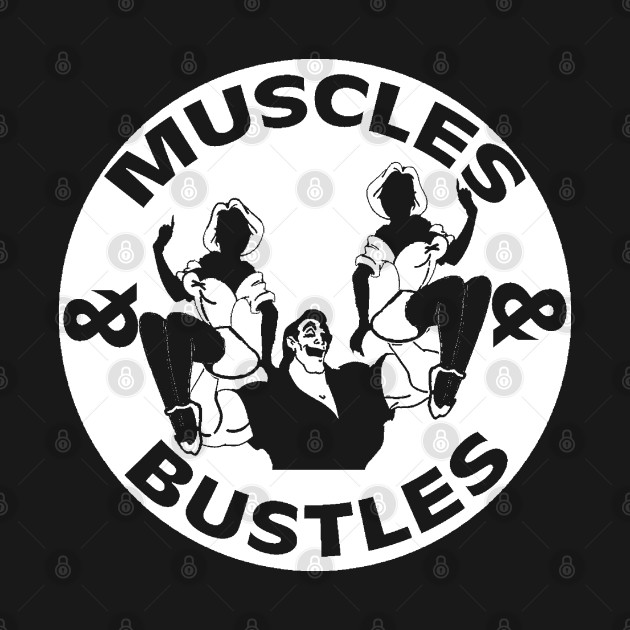 Muscles & Bustles
